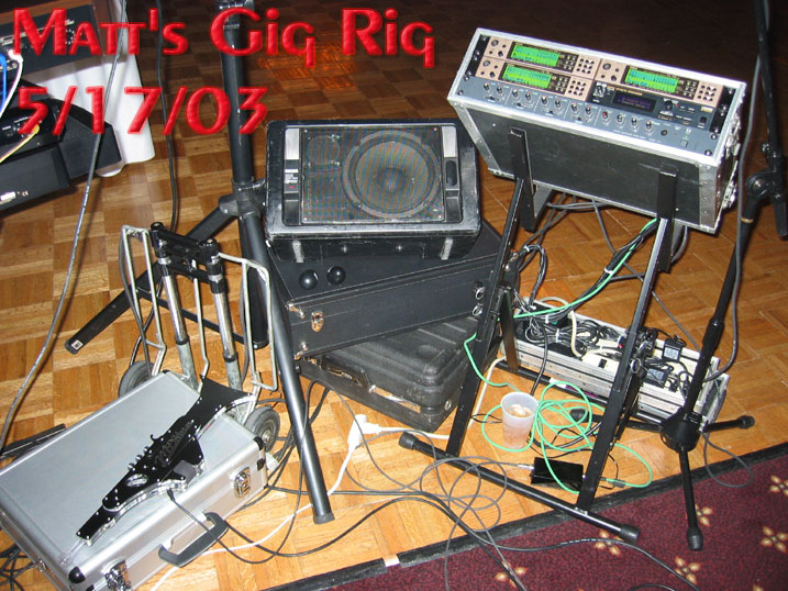 Matt Traum's Gig Rig June 2003