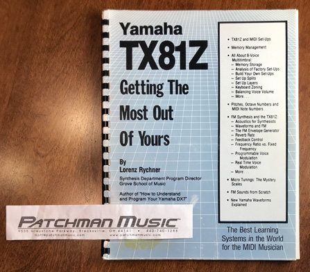 "used Yamaha TX81z - Getting The Most Out Of Yours"" Book by Lorenz Rychner FM synthesizer at Patchman Music"